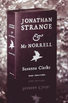 Jonathan Strange & Mr Norrell - Susanna Clarke - Robert Laffont